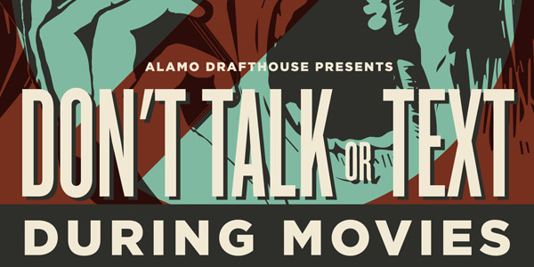 Drafthouse no talking