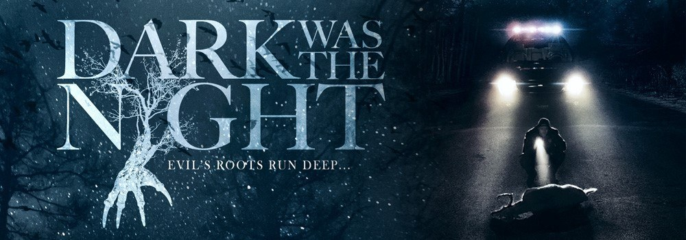 Dark Was the Night review