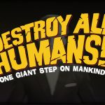 Destroy All Humans 04