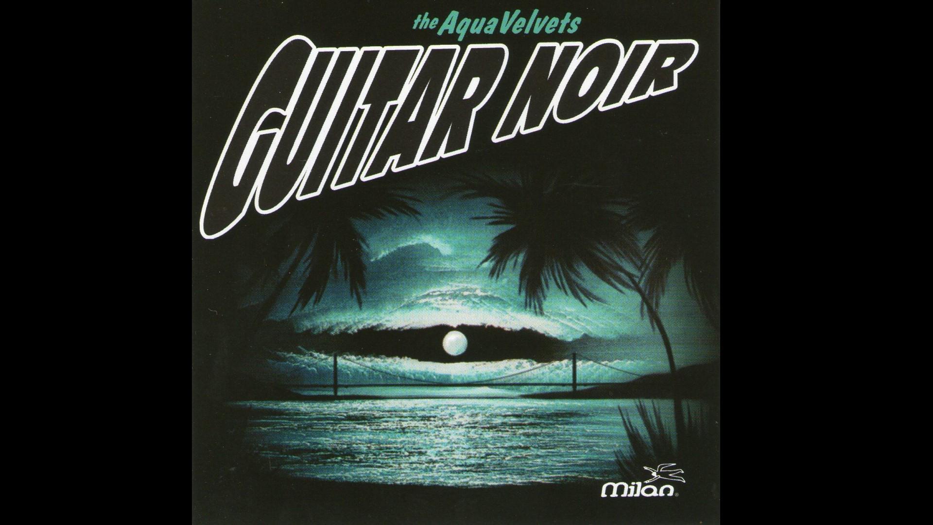 Aqua Velvets Guitar Noir