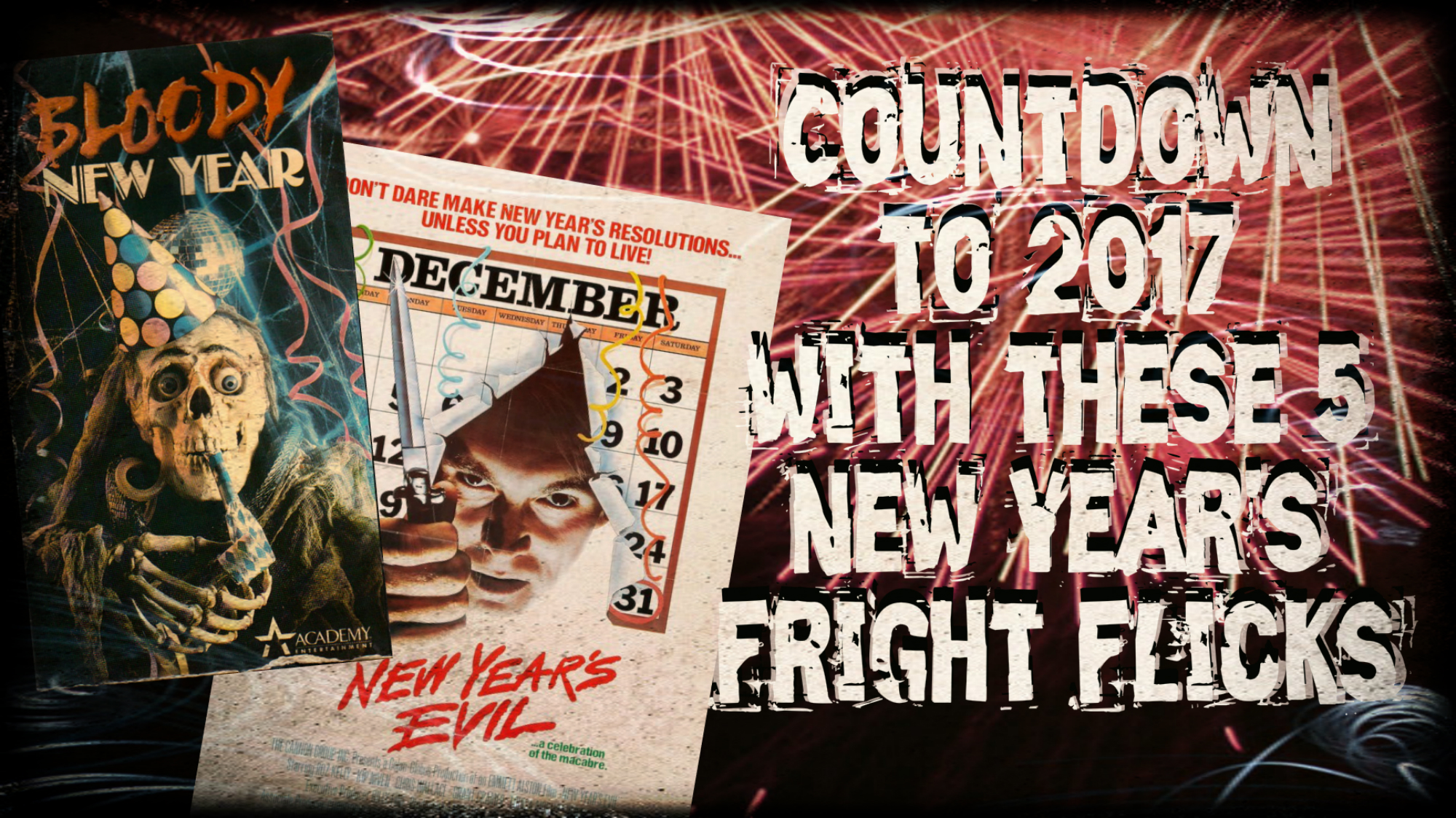 New Year's Frights