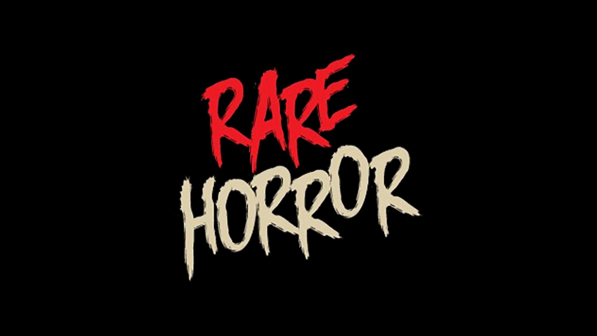 Rare Horror