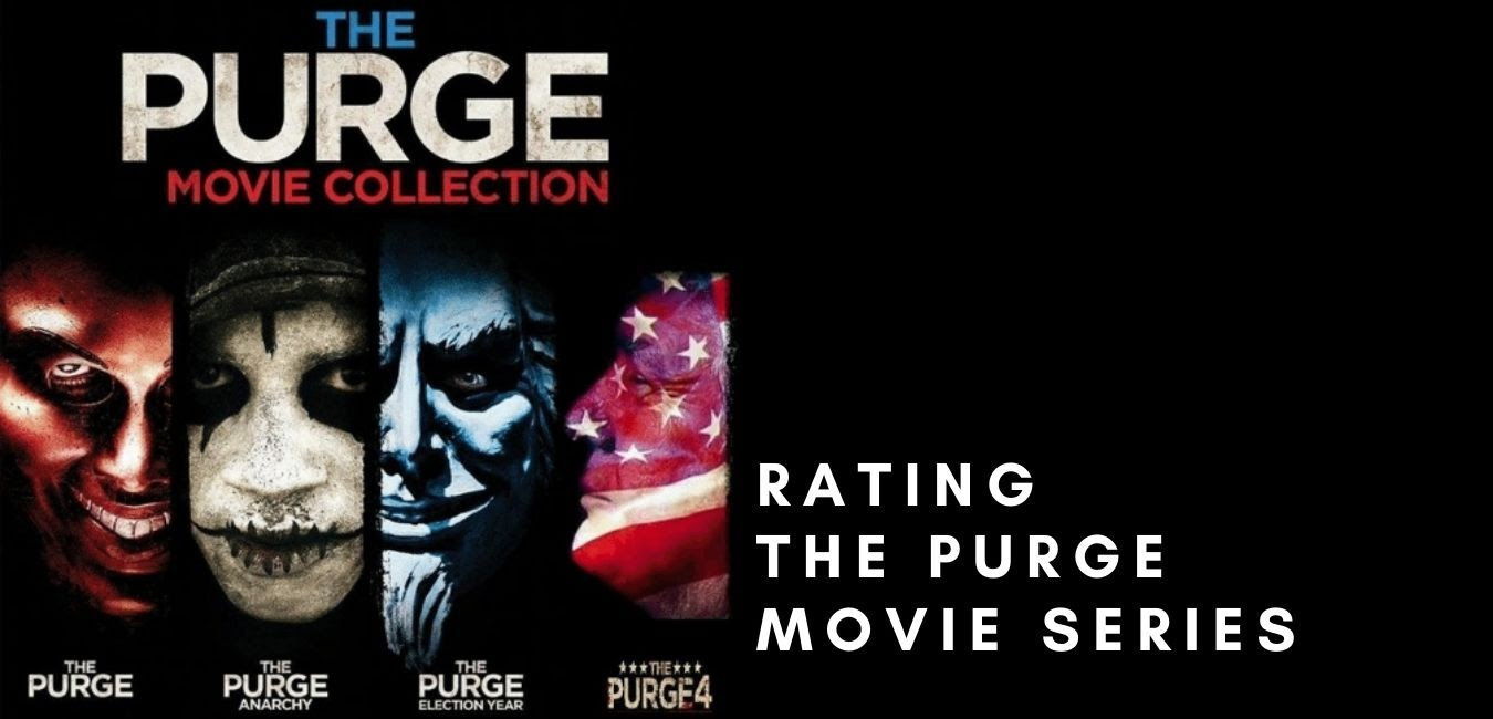 Rating the Purge Movie Series