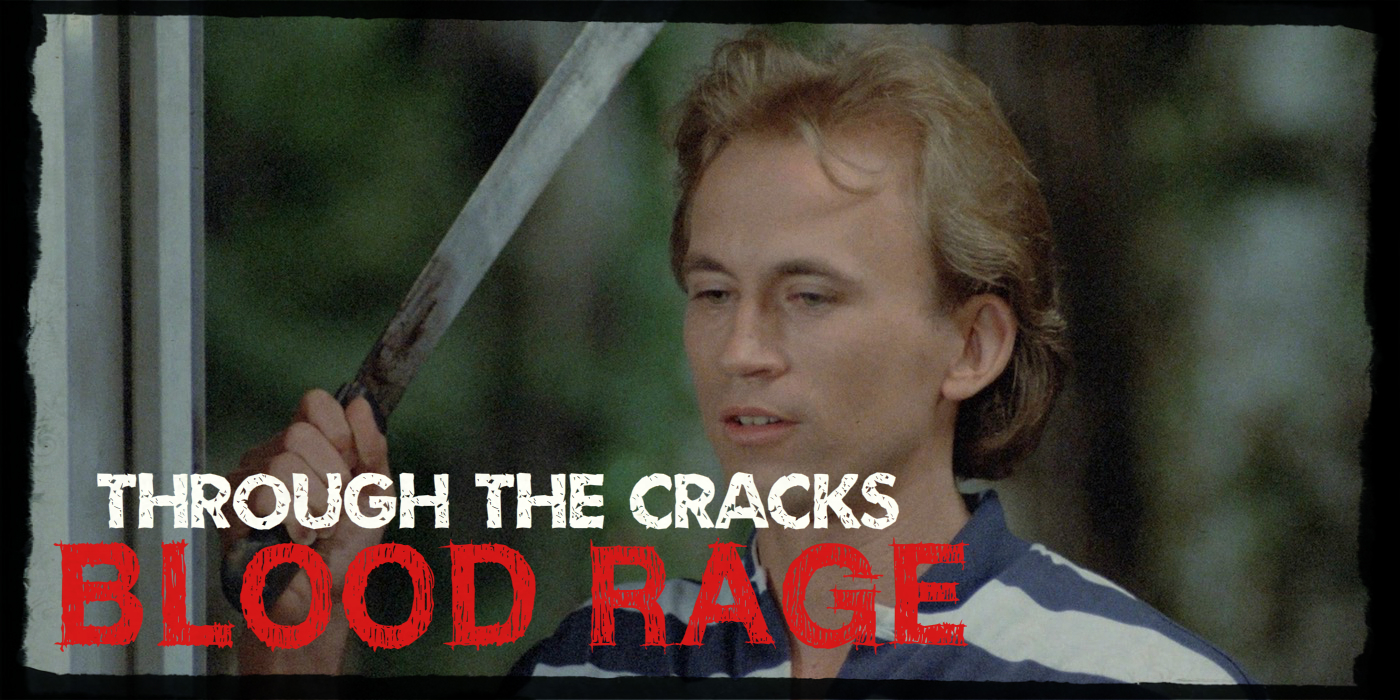 Through the Cracks: Blood Rage