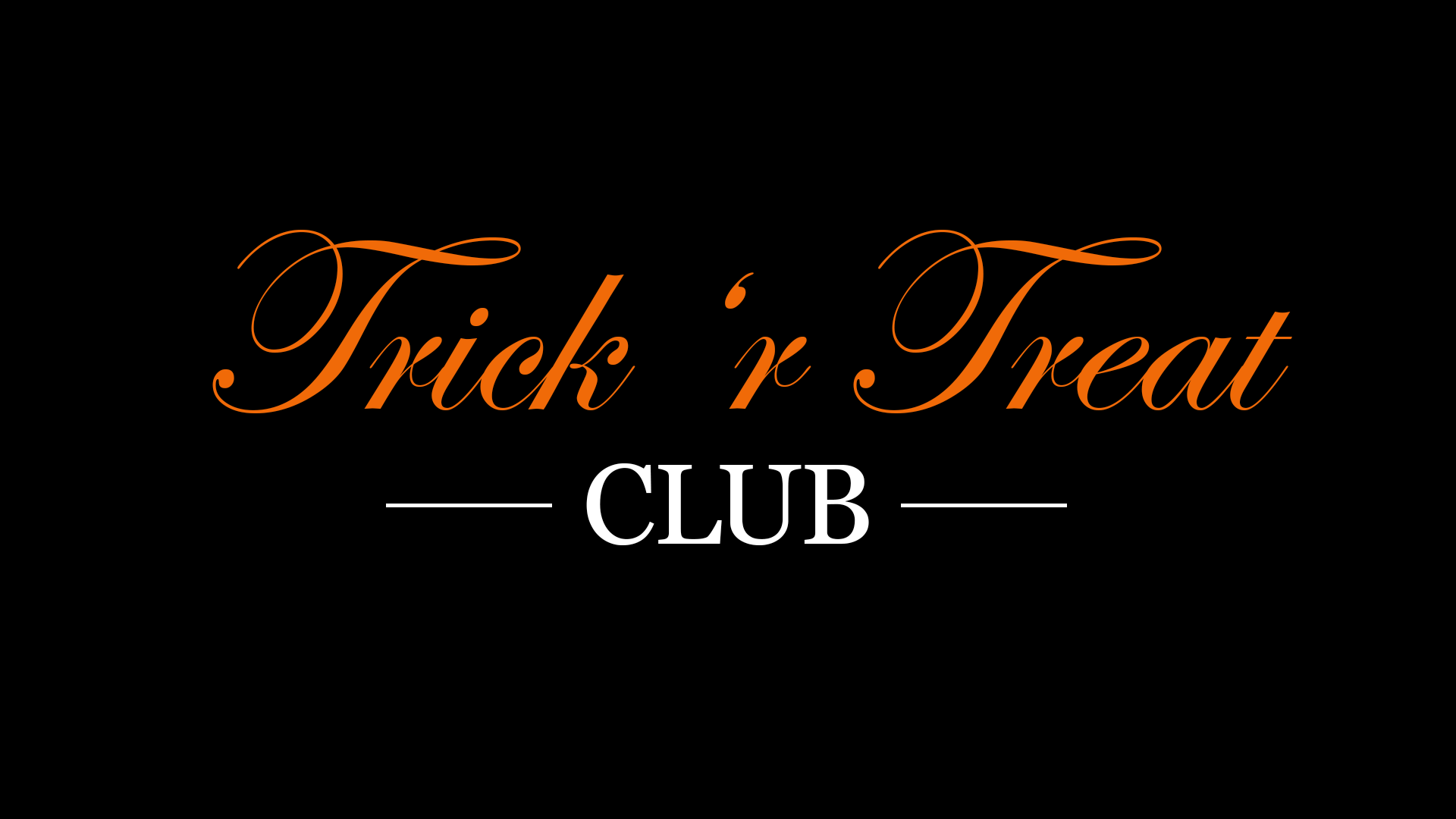 Trick 'r Treat Club