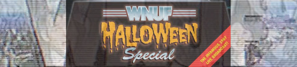 Interview with Chris LaMartina: Creator of WNUF Halloween Special ...